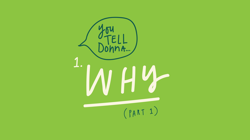You Tell Donna – Part 1
