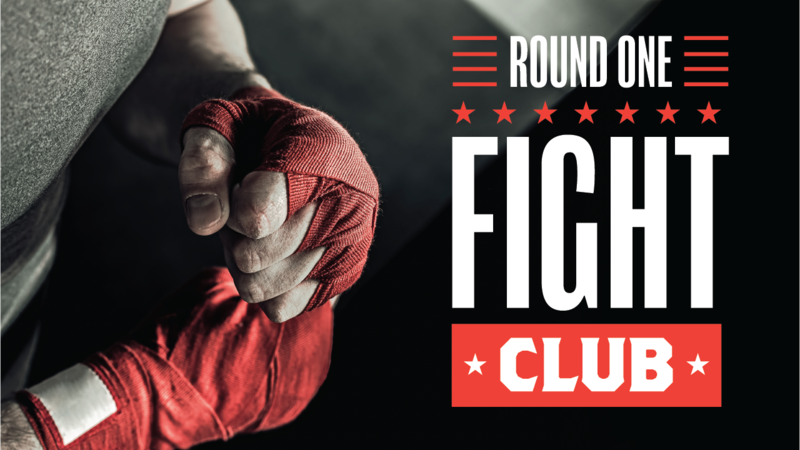 Fight Club – Round 1